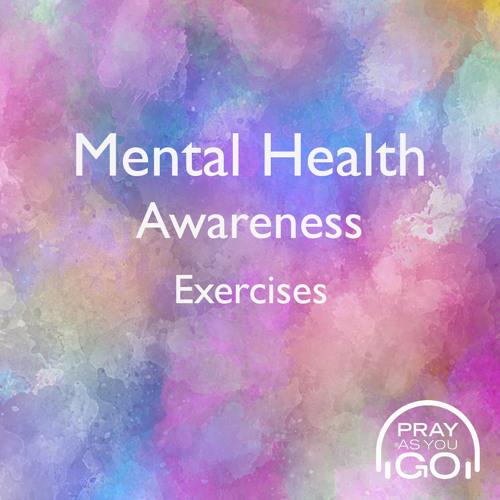 Mental Health Awareness Exercises