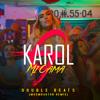 Karol G - Mi Cama (Double Beats) Moombahton Remix