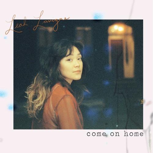 Come On Home- Leah Lavigne
