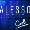 Alesso - Cool Feat. Roy English (Tarro X Hell Blush)