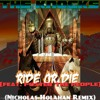 The Knocks - Ride Or Die (feat. Foster The People) (Nicholas Holahan Remix)