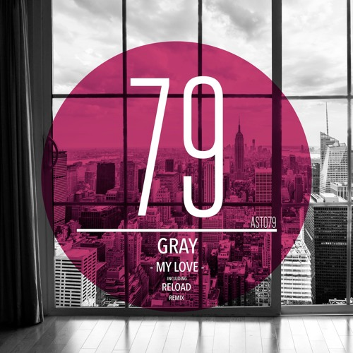 GRAY - My Love (Original Mix) | ★ FREE DOWNLOAD ★