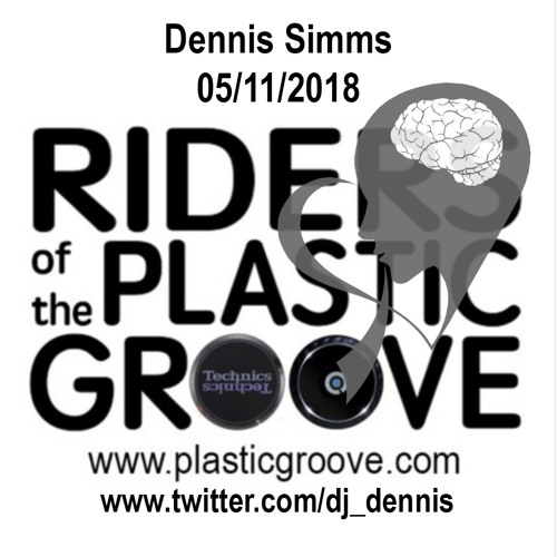 Riders of the Plastic Groove - Dennis Simms 05/11/2018