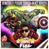 ALMIGHTY FT NORIEL FT PUSHO FT MIKY WOODZ - ME COMPRE UN FULL (AVENGERS EDITION)