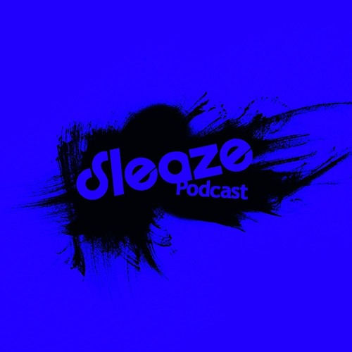 Andre Crom - Sleaze Podcast 091
