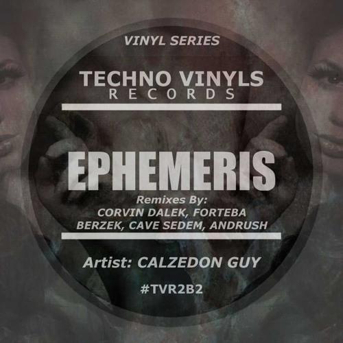 Calzedon Guy - Ephemeris (Corvin Dalek Remix) demo