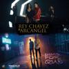 Rey Chavez Ft Arcangel - Dime por Que