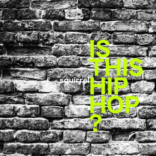 Is This Hip Hop?
