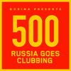 Bobina - Russia Goes Clubbing 500 2018-05-12 Artwork