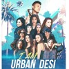 I am Urban Desi - The Musical | Mickey Singh & Friends | Treehouse VHT |