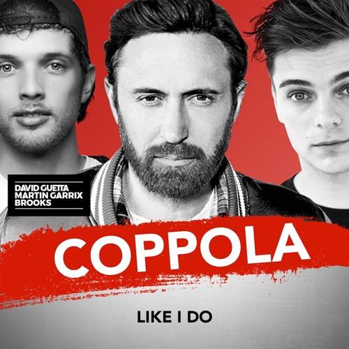 *Preview* Like I Do (#Coppola Remix)(Buy = DL)