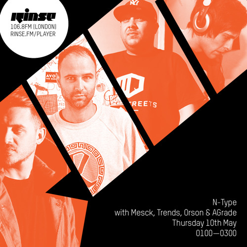 N-Type with Mesck - Rinsefm 10th May 2018