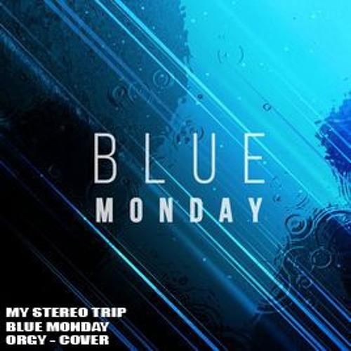 Orgy blue monday texty