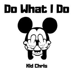Do What I Do (Prod by Black Lionz)
