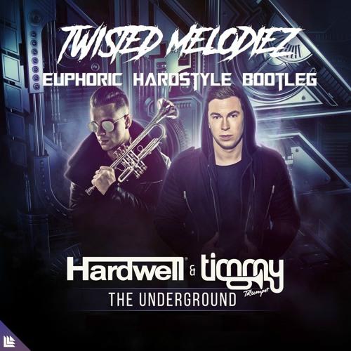 Hardwell & Timmy Trumpet - The Underground (Twisted Melodiez Bootleg) [FREE DOWNLOAD]