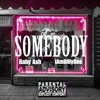 IamBillyDee x Baby Ash - Somebody prod by THAIBEATS