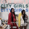 City Girls Period We Live Mp3
