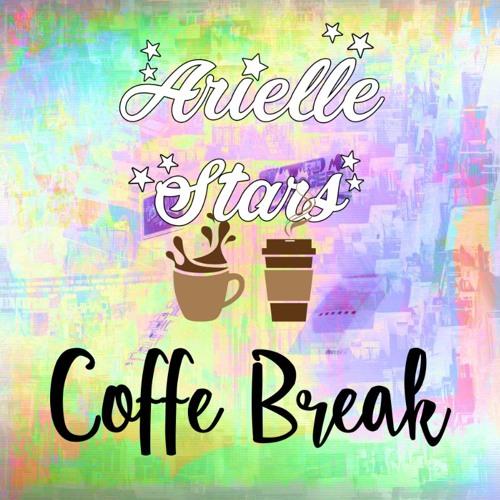 Arielle Stars - Coffe Break