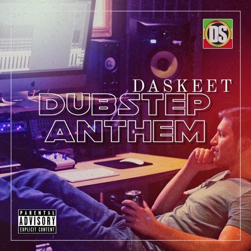 Da SkeeT Music Dubstep Anthem