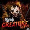 DJ BL3ND - Creature (LOUM X DMFAO Remix)