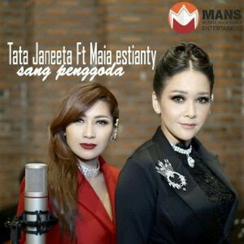 Sang Penggoda - Tata Janeeta feat Maia Estianty (Cover)