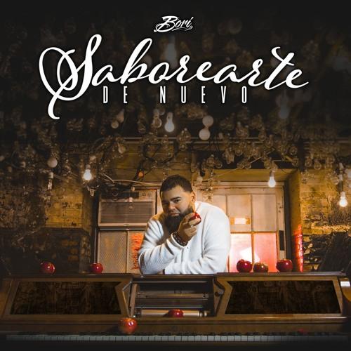 Bori - Saborearte De Nuevo (Original)