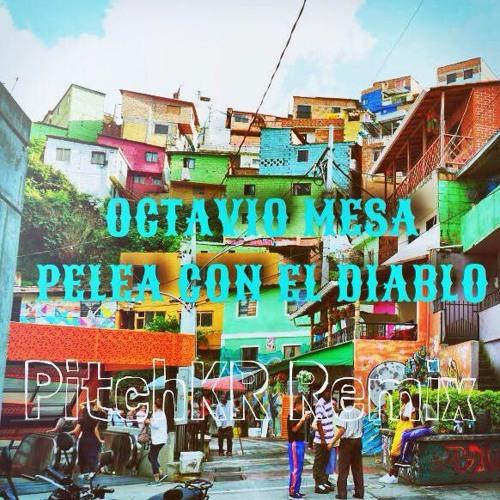 Octavio Mesa y su Conjunto - Pelea con el Diablo (Moombahton Remix)FREE DOWNLOAD