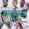 Baby Follow Me
