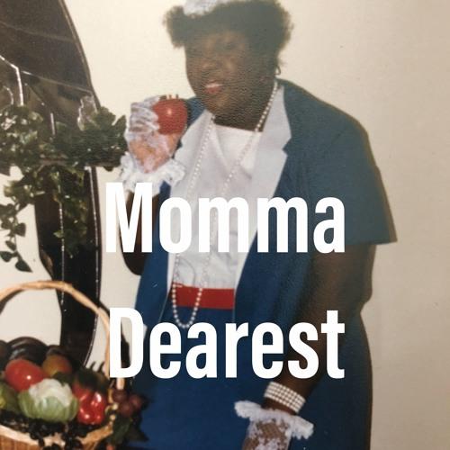 Momma Dearest