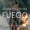 Eleni Foureira - Fuego (Simplist Club Mix)