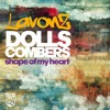 Dolls Combers, James Lavonz -  Shape Of My Heart (Dolls Combers Extended Mix)