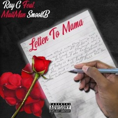 Ray G X MailMan SmookB - Letter To Momma *Happy Mothers Day*