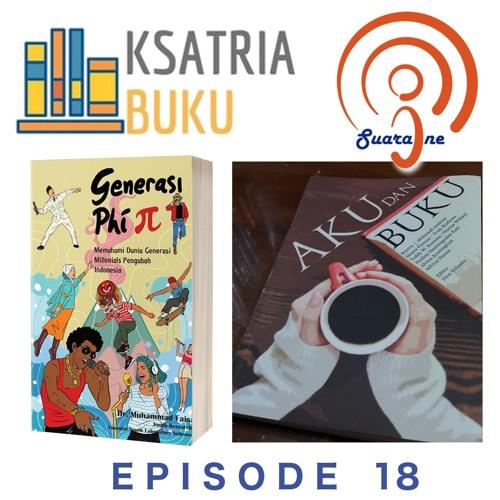 Episode 18 - Kepo Buku - Aku dan Buku dan Generasi Phi
