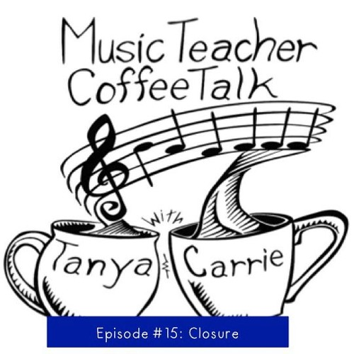 MTCT Episode #15: Closure