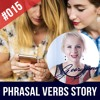 #015 Common English Phrasal Verbs Examples Sentences and Story
