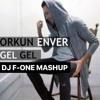 Orkun Enver - Gel Gel ( DJ F-ONE DARBUKA MASHUP )free download