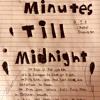 Minutes Till Midnight (UNMASTERED)