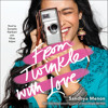 From Twinkle With Love Audiobook Excerpt Mp3
