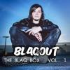 Blaqout - THE BLAQ BOX Vol. 1 2018-05-14 Artwork