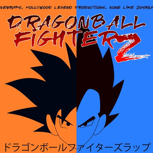 DRAGON BALL FIGHTERZ RAP BATTLE (ft. Nemraps prod. Hollywood Legend)