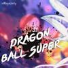Nightcore - Dragon Ball Super - ULTIMATE BATTLE (Ka Ka Kachi Daze)