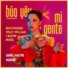Download Bich Phương - Bua Yeu Vs Mi Gente  ( Daniel Mastro Mashup) Mp3