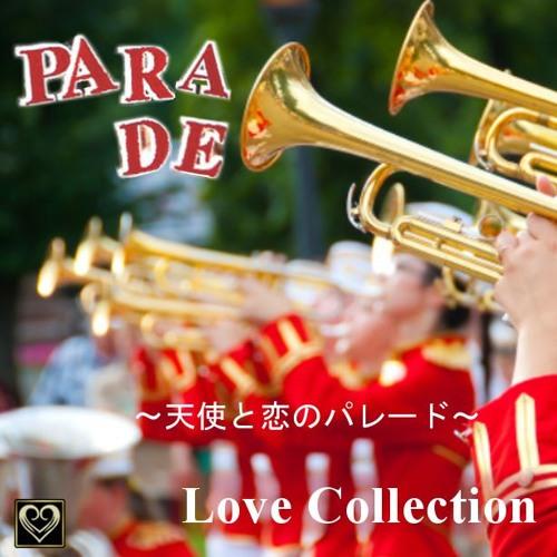 PARADE~天使と恋のパレード