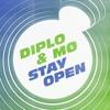 TBRG OPEN x Diplo x MØ - Stay Open