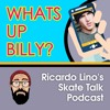 WHATS UP BILLY PRISLIN? SKATE TALK EPISODE 7