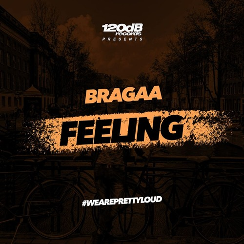 Bragaa - Feeling (Preview) [OUT NOW]