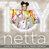 Netta - Toy (Chris Daniel & Dj Suri Unreleased Mix)