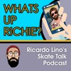 WHATS UP RICHIE EISLER? SKATE TALK EPISODE 14