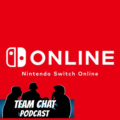 Nintendo Switch Online & The Walmart Canada Leak - Team Chat Podcast Ep. 118