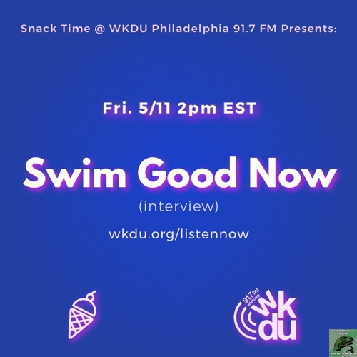 Swim Good Now interview for Snack Time 5.11.2018